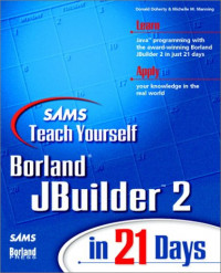 Sams Teach Yourself JBuilder 2 in 21 Days