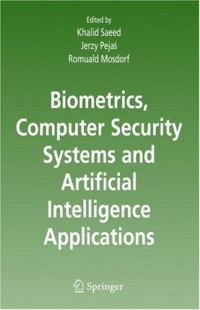 Biometrics, Computer Security Systems and Artificial Intelligence Applications