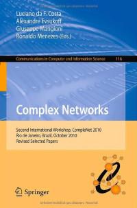 Complex Networks: Second International Workshop, CompleNet 2010, Rio de Janeiro, Brazil, October 13-15, 2010