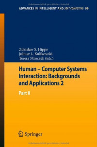 Human - Computer Systems Interaction: Backgrounds and Applications 2: Part 2 (Advances in Intelligent and Soft Computing)