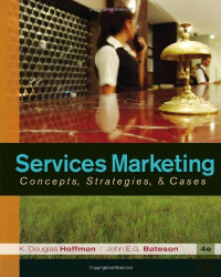 Services Marketing: Concepts, Strategies, & Cases
