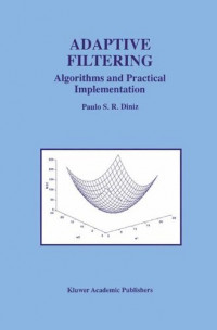 Adaptive Filtering (The Springer International Series in Engineering and Computer Science)