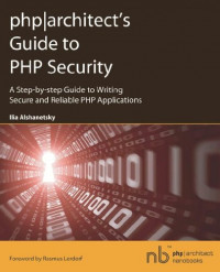 php architect's Guide to PHP Security|