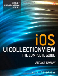 iOS UICollectionView: The Complete Guide (2nd Edition) (Mobile Programming)