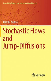 Stochastic Flows and Jump-Diffusions (Probability Theory and Stochastic Modelling, 92)