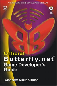 Official Butterfly.net Game Developer's Guide (Wordware Game Developer's Library)