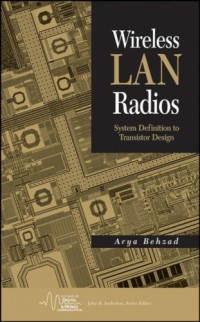 Wireless LAN Radios: System Definition to Transistor Design (IEEE Press Series on Microelectronic Systems)