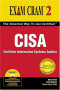 CISA Exam Cram 2 : Certified Information Systems Auditor