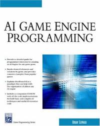 AI Game Engine Programming (Game Development Series)