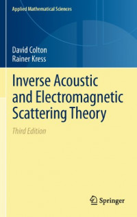 Inverse Acoustic and Electromagnetic Scattering Theory (Applied Mathematical Sciences)