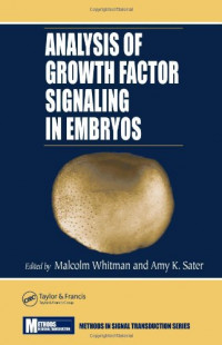 Analysis of Growth Factor Signaling in Embryos (Methods in Signal Transduction Series)
