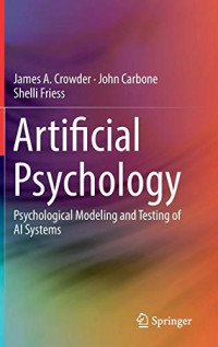Artificial Psychology: Psychological Modeling and Testing of AI Systems