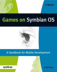 Games on Symbian OS: A Handbook for Mobile Development (Symbian Press)