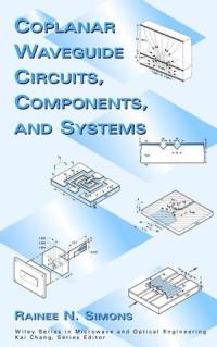 Coplanar Waveguide Circuits Components & Systems