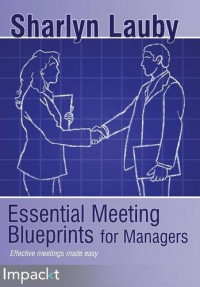 Essential Meetings Blueprints for Managers
