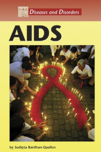 AIDS (Diseases and Disorders)