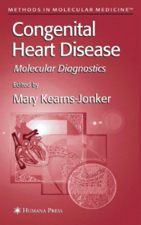 Congenital Heart Disease: Molecular Diagnostics (Methods in Molecular Medicine)