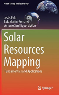 Solar Resources Mapping: Fundamentals and Applications (Green Energy and Technology)