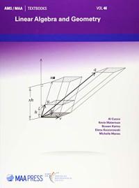 Linear Algebra and Geometry (AMS/MAA Textbooks)