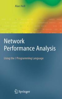 Network Performance Analysis: Using the J Programming Language