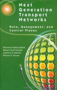 Next Generation Transport Networks: Data, Management, and Control Planes