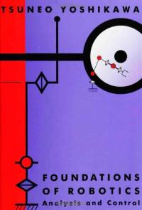 Foundations of Robotics: Analysis and Control