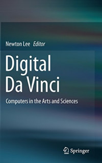 Digital Da Vinci: Computers in the Arts and Sciences