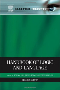 Handbook of Logic and Language, Second Edition (Elsevier Insights)