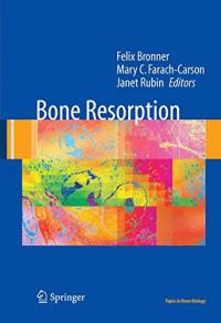 Bone Resorption (Topics in Bone Biology)