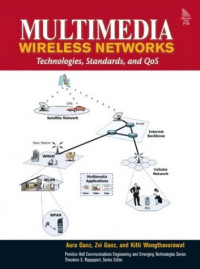 Multimedia Wireless Networks: Technologies, Standards and QoS
