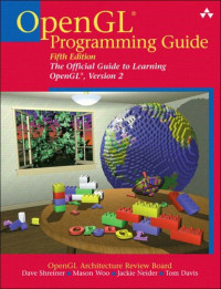 OpenGL(R) Programming Guide: The Official Guide to Learning OpenGL(R), Version 2 (5th Edition)