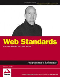 Web Standards Programmer's Reference : HTML, CSS, JavaScript, Perl, Python, and PHP