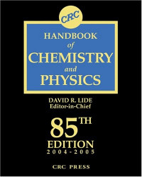 CRC Handbook Chemistry and Physics, 85th Edition