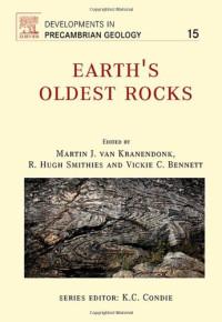 Earth's Oldest Rocks, Volume 15 (Developments in Precambrian Geology)