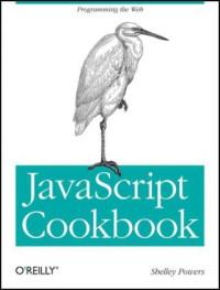 JavaScript Cookbook (Oreilly Cookbooks)