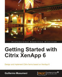 Getting Started with Citrix XenApp 6