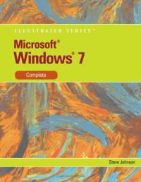 Microsoft Windows 7: Illustrated Complete