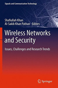 Wireless Networks and Security: Issues, Challenges and Research Trends (Signals and Communication Technology)