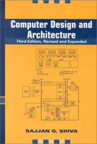 Computer Design and Architecture Revised and Expanded