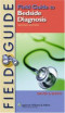 Field Guide to Bedside Diagnosis (Field Guide Series)