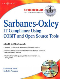 Sarbanes-Oxley IT Compliance Using COBIT and Open Source Tools