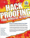 Hack Proofing Your Wireless Network