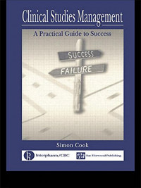 Clinical Studies Management: A Practical Guide to Success