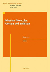 Adhesion Molecules: Function and Inhibition (Progress in Inflammation Research)