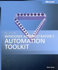 Microsoft  Windows  Administrator's Automation Toolkit (Pro-One-Offs)
