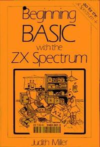 Beginning BASIC with the ZX Spectrum (Macmillan microcomputer books)