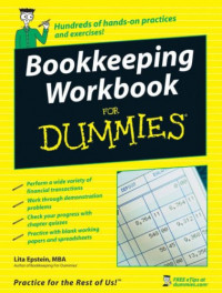 Bookkeeping Workbook For Dummies (Business & Personal Finance)