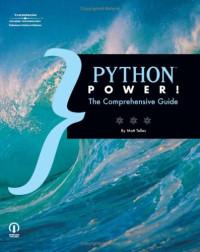 Python Power!: The Comprehensive Guide