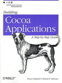 Building Cocoa Applications : A Step by Step Guide