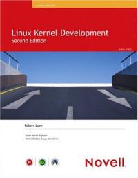 Linux Kernel Development Second Edition